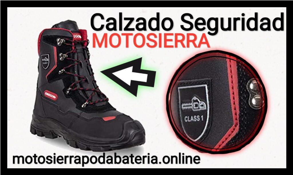 Calzado de seguridad Botas anticorte motosierra